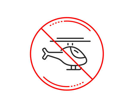 No or stop sign. Helicopter transport line icon. Flight transportation sign. Caution prohibited ban stop symbol. No  icon design.  Vector