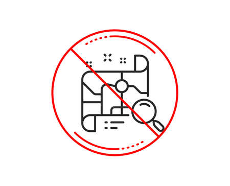 No or stop sign. Search map line icon. Find location address sign. Caution prohibited ban stop symbol. No  icon design.  Vector Illustration