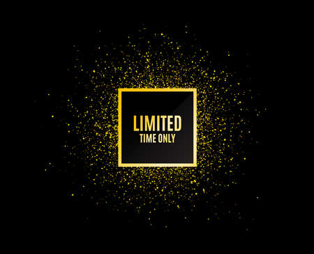Gold glitter banner. Limited time symbol. Special offer sign. Sale. Christmas sales background. Abstract shopping banner tag. Template for design. Vector Çizim