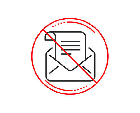No or stop sign. Mail newsletter line icon. Read Message correspondence sign. E-mail symbol. Caution prohibited ban stop symbol. No  icon design.  Vector