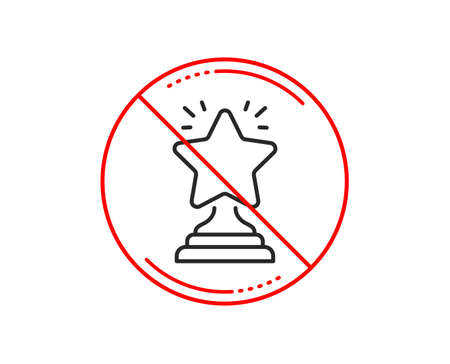 No or stop sign. Rank star line icon. Success reward symbol. Best result sign. Winner cup. Caution prohibited ban stop symbol. No  icon design.  Vector 向量圖像