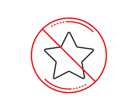 No or stop sign. Star line icon. Best rank sign. Bookmark or Favorite symbol. Caution prohibited ban stop symbol. No  icon design.  Vector