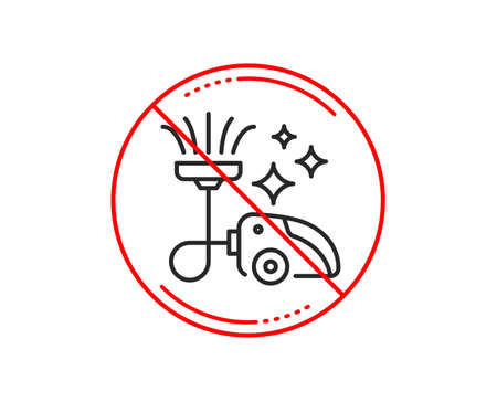 No or stop sign. Vacuum cleaner line icon. Cleaning service symbol.  Caution prohibited ban stop symbol. No  icon design.  Vector Illustration