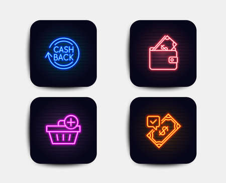 Neon glow lights. Set of Add purchase, Cashback and Wallet icons. Accepted payment sign. Shopping order, Refund commission, Usd cash. Bank transfer.  Neon icons. Glowing light banners. Vector