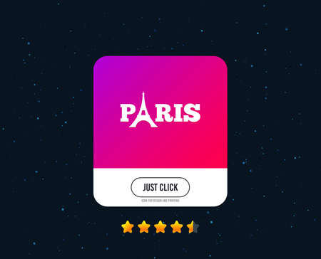 Eiffel tower icon. Paris symbol. Web or internet icon design. Rating stars. Just click button. Vector