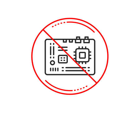 No or stop sign. Motherboard line icon. Computer component hardware sign. Caution prohibited ban stop symbol. No  icon design.  Vector