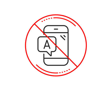 No or stop sign. Ab testing line icon. Ui phone test sign. Caution prohibited ban stop symbol. No  icon design.  Vector Illustration