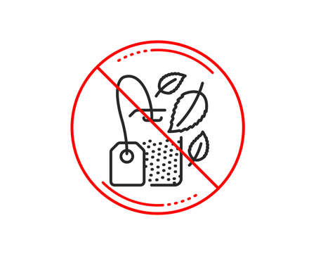 No or stop sign. Mint Tea bag line icon. Fresh herbal beverage sign. Mentha leaves symbol. Caution prohibited ban stop symbol. No  icon design.  Vector