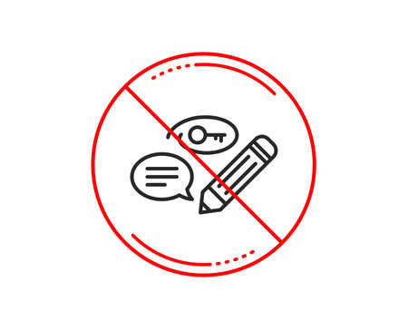 No or stop sign. Keywords line icon. Pencil with key symbol. Marketing strategy sign. Caution prohibited ban stop symbol. No  icon design.  Vector