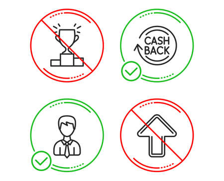 Do or Stop. Businessman, Cashback and Winner podium icons simple set. Upload sign. User data, Refund commission, Competition results. Load arrowhead. Business set. Line businessman do icon. Vector Illustration