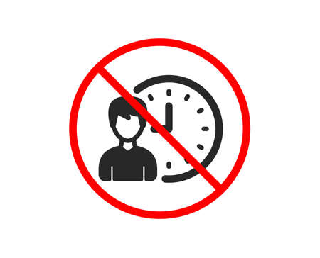 No or Stop. Business project deadline icon. Working hours or Time management sign. Prohibited ban stop symbol. No working hours icon. Vector Ilustracja