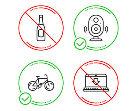 Do or Stop. Speaker, Beer and Bicycle icons simple set. Internet downloading sign. Music sound, Pub alcohol, Bike. Load data. Business set. Line speaker do icon. Prohibited ban stop. Good or bad