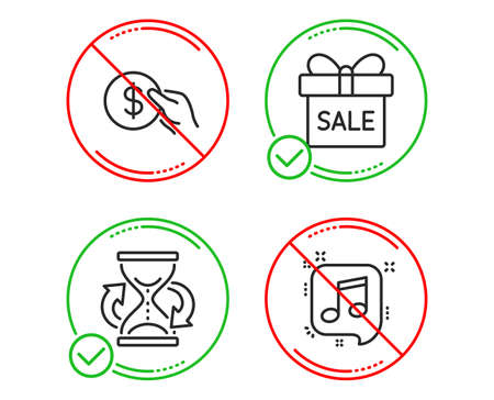 Do or Stop. Payment, Hourglass and Sale offer icons simple set. Musical note sign. Usd coin, Sand watch, Gift box. Speech bubble. Business set. Line payment do icon. Prohibited ban stop. Good or bad Illustration