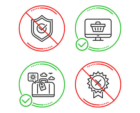 Do or Stop. Approved shield, Web shop and Travel luggage icons simple set. Reject medal sign. Protection, Shopping cart, Trip bag. Award rejection. Line approved shield do icon. Prohibited ban stop 矢量图片