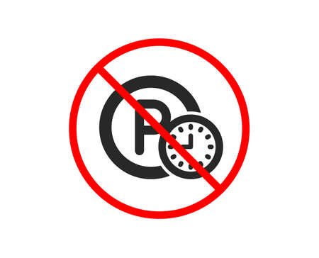 No or Stop. Parking time icon. Car park clock sign. Transport place symbol. Prohibited ban stop symbol. No parking time icon. Vector Illustration