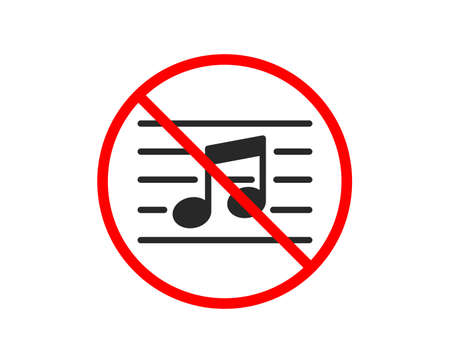 No or Stop. Musical note icon. Music sign. Prohibited ban stop symbol. No musical note icon. Vector