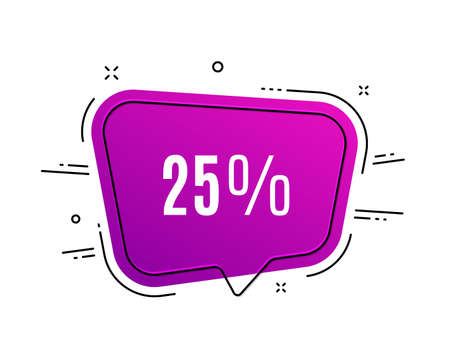 Speech bubble banner. 25% off Sale. Discount offer price sign. Special offer symbol. Sale tag. Sticker, badge. Vector