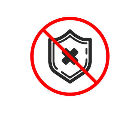 No or Stop. Reject protection icon. Decline shield sign. No security. Prohibited ban stop symbol. No reject protection icon. Vector