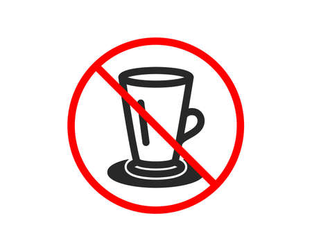 No or Stop. Cup of Tea icon. Fresh beverage sign. Latte or Coffee symbol. Prohibited ban stop symbol. No teacup icon. Vector