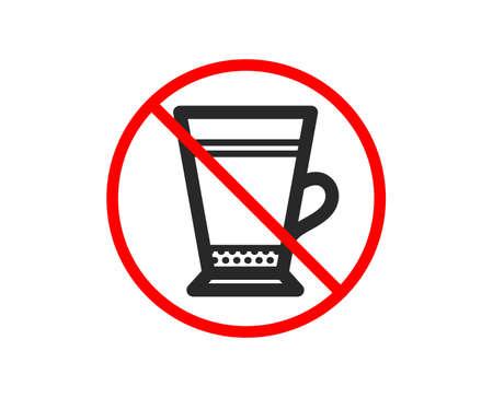 No or Stop. Latte coffee icon. Hot drink sign. Beverage symbol. Prohibited ban stop symbol. No latte icon. Vector