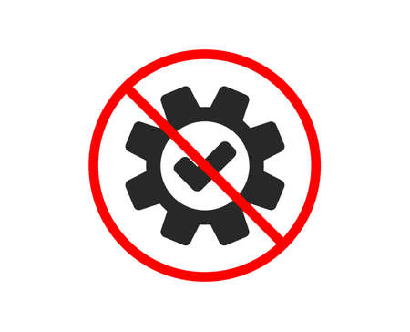 No or Stop. Cogwheel icon. Approved Service sign. Transmission Rotation Mechanism symbol. Prohibited ban stop symbol. No service icon. Vector