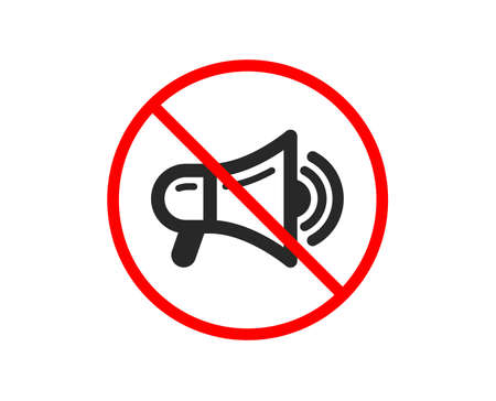 No or Stop. Megaphone icon. Advertisement device symbol. Communication sign. Prohibited ban stop symbol. No megaphone icon. Vector