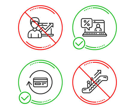 Do or Stop. Refund commission, Online loan and Success business icons simple set. Escalator sign. Cashback card, Discount percent, Growth chart. Elevator. Technology set. Vector Illustration