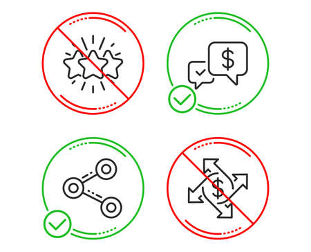 Do or Stop. Share, Payment received and Star icons simple set. Payment exchange sign. Follow network, Money, Customer feedback. Money transfer. Line share do icon. Prohibited ban stop. Good or bad