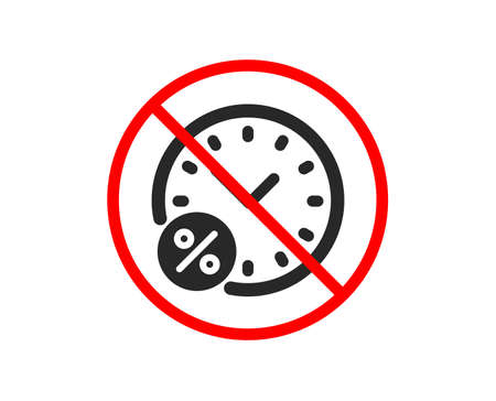 No or Stop. Loan time percent icon. Discount sign. Credit percentage symbol. Prohibited ban stop symbol. No loan percent icon. Vector