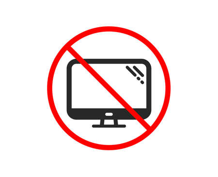 No or Stop. Computer icon. PC component sign. Monitor symbol. Prohibited ban stop symbol. No computer icon. Vector