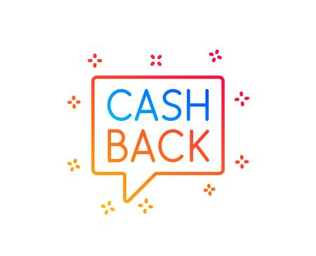 Cashback service line icon. Money transfer sign. Speech bubble symbol. Gradient design elements. Linear money transfer icon. Random shapes. Vector