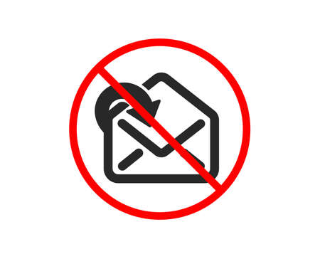 No or Stop. Receive Mail download icon. Incoming Messages correspondence sign. E-mail symbol. Prohibited ban stop symbol. No receive Mail icon. Vector Иллюстрация