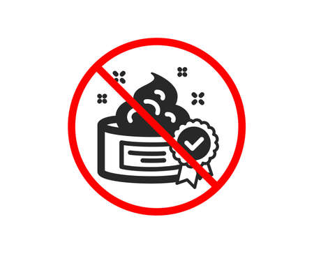No or Stop. Cream icon. Certificated Skin or Face care sign. Gel or Lotion symbol. Prohibited ban stop symbol. No cream icon. Vector