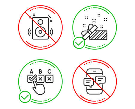 Do or Stop. Speakers, Correct checkbox and Present icons simple set. Phone messages sign. Sound, Answer, Gift. Mobile chat. Business set. Line speakers do icon. Prohibited ban stop. Good or bad