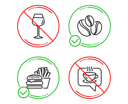 Do or Stop. Burger, Bordeaux glass and Coffee-berry beans icons simple set. Coffee sign. Cheeseburger, Wine glass, Coffee beans. Cafe. Food and drink set. Line burger do icon. Prohibited ban stop
