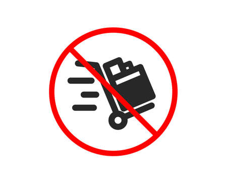 No or Stop. Push cart icon. Delivery service sign. Express shipping symbol. Prohibited ban stop symbol. No push cart icon. Vector Иллюстрация