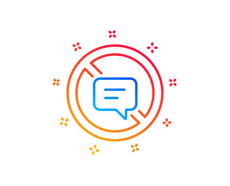 Stop talking line icon. Chat Message or SMS sign. Closed Communication symbol. Gradient design elements. Linear stop talking icon. Random shapes. Vector