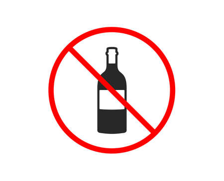 No or Stop. Wine bottle icon. Merlot or Cabernet Sauvignon sign. Prohibited ban stop symbol. No wine bottle icon. Vector
