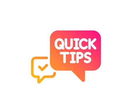 Pictogram voor snelle tips. Nuttige trucs tekstballon teken. Klassieke platte stijl. Pictogram voor snelle tips met kleurovergang. Vector