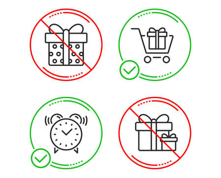 Do or Stop. Shopping cart, Gift box and Alarm clock icons simple set. Surprise package sign. Gift box, Present package, Time. Present boxes. Line shopping cart do icon. Prohibited ban stop. Vector Illustration