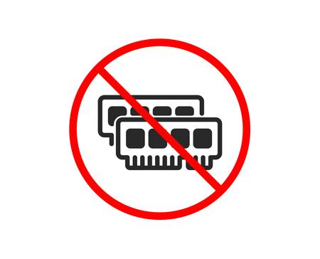 No or Stop. Ram icon. Computer random-access memory component sign. Prohibited ban stop symbol. No ram icon. Vector Illustration