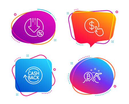 Buy currency, Cashback and Loan percent icons simple set. Bitcoin mining sign. Money exchange, Refund commission, Decrease rate. Cryptocurrency pickaxe. Finance set. Speech bubble buy currency icon Ilustrace
