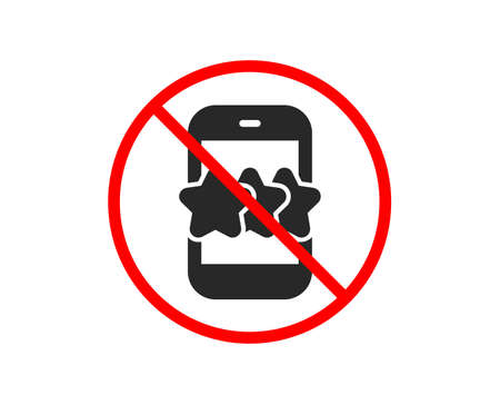 No or Stop. Star icon. Feedback rating phone sign. Customer satisfaction symbol. Prohibited ban stop symbol. No star icon. Vector Stock Vector - 119531433