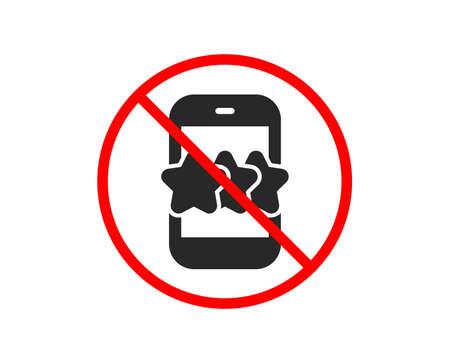 No or Stop. Star icon. Feedback rating phone sign. Customer satisfaction symbol. Prohibited ban stop symbol. No star icon. Vector Illustration