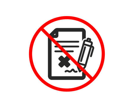No or Stop. Reject file icon. Decline document sign. Delete file. Prohibited ban stop symbol. No reject file icon. Vector