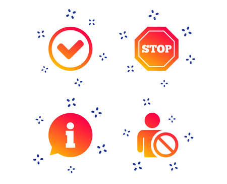 Information icons. Stop prohibition and user blacklist signs. Approved check mark symbol. Random dynamic shapes. Gradient information icon. Vector