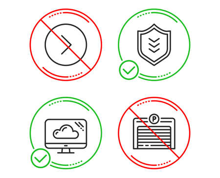 Do or Stop. Forward, Cloud storage and Shield icons simple set. Parking garage sign. Next direction, Computer, Protection or security. Automatic door. Business set. Line forward do icon. Vector
