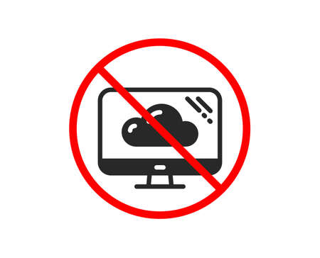 Nee of stoppen. Computerpictogram. Cloud opslag service teken. Monitor symbool. Verboden verbod stop symbool. Geen pictogram voor cloudopslag. Vector