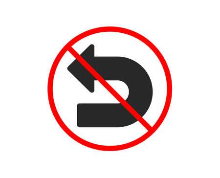 No or Stop. Undo arrow icon. Left turn direction symbol. Navigation pointer sign. Prohibited ban stop symbol. No undo icon. Vector 일러스트