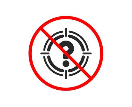 Nein oder Stopp. Ziel mit Fragezeichen-Symbol. Zielsymbol. Hilfe- oder FAQ-Zeichen. Verbotenes Stoppsymbol. Kein Headhunter-Symbol. Vektor Vektorgrafik